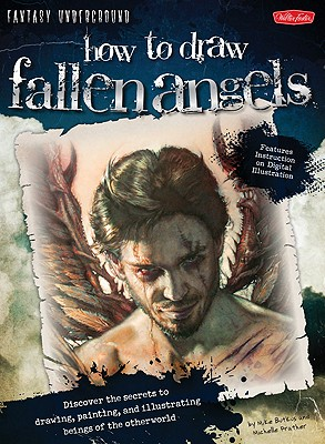 How to Draw Fallen Angels By Butkus, Michael/ Prather, Michelle
